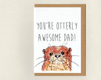 Youre otterly awesome grandad greeting card otter etsy youre otterly awesome dad greeting card otter fathers day dad birthday thanks dad custom grandad pa pop uncle australia m4hsunfo