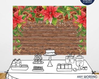 Holiday Rustic Party Backdrop,Christmas Party backdrop,Floral Poinsettias Wooden Photo Booth Backdrop, any wording,Printed or Printable File