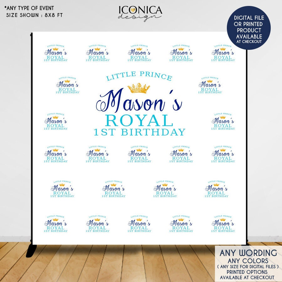 First birthday photo booth backdrop custom step and repeat backdrop little prince royal party printed or printable free shipping bbd0008