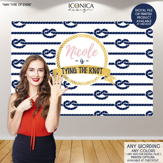 nautical bridal shower backdrop she is tying the knot knots backdrop any event