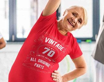Women's 70th Birthday Shirt Limited Edition T Shirts Seventieth Birthday Shirts Vintage Original Parts Seventy Birthday Gift Ladies