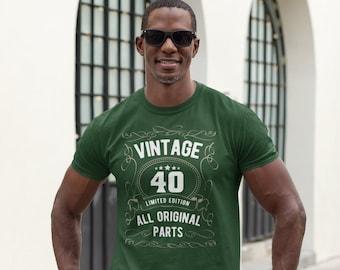 Men's 40th Birthday Shirt Limited Edition T Shirts Fortieth Birthday Shirts Shirt Vintage Original Parts Forty Birthday Gift Unisex