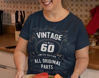 Women's 60th Birthday Shirt Limited Edition T Shirts Sixtieth Birthday Shirts Vintage Original Parts Sixty Birthday Gift Ladies