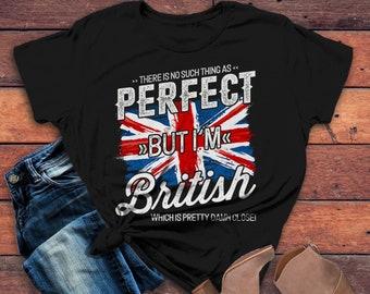 a5f46caa Women's Funny British T-Shirt No Such Thing As Perfect Damn Close Shirt  Hilarious Graphic Tee Britain Flag Shirts