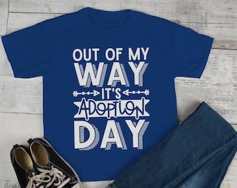 8a5dc6c0 Kids Adoption Day T Shirt Funny Adoption Parent Tee Gift Idea Out Of My Way  Adoptive Toddler Shirts
