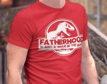 Men's Funny Dad T Shirt Father's Day Gift Fatherhood Walk In The Park Shirt Dinosaur Shirt T Rex Shirt