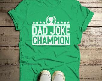 6f62c6e123 Men's Funny Dad Joke Champion Shirt Dad Joke Shirts Dad Jokes Tshirt Dad  Gift Idea T Shirt