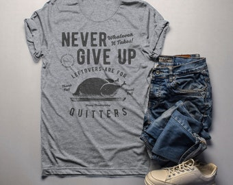 b3c422019 Men's Funny Thanksgiving T Shirt Never Give Up Leftovers Vintage Graphic Tee  Turkey Day