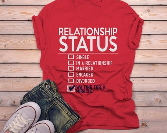 2354183de Men's Funny Relationship Status T-Shirt Waiting For Miracle Tee Forever  Alone Shirt