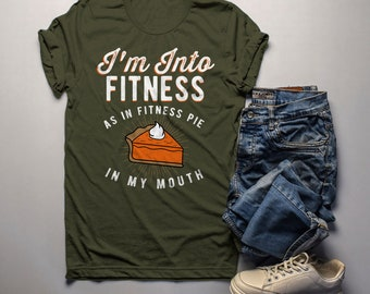 bdf61eff67 Men's Funny Pie T Shirt Thanksgiving Shirts Into Fitness Pie In Mouth  Workout Tee Turkey Day TShirt