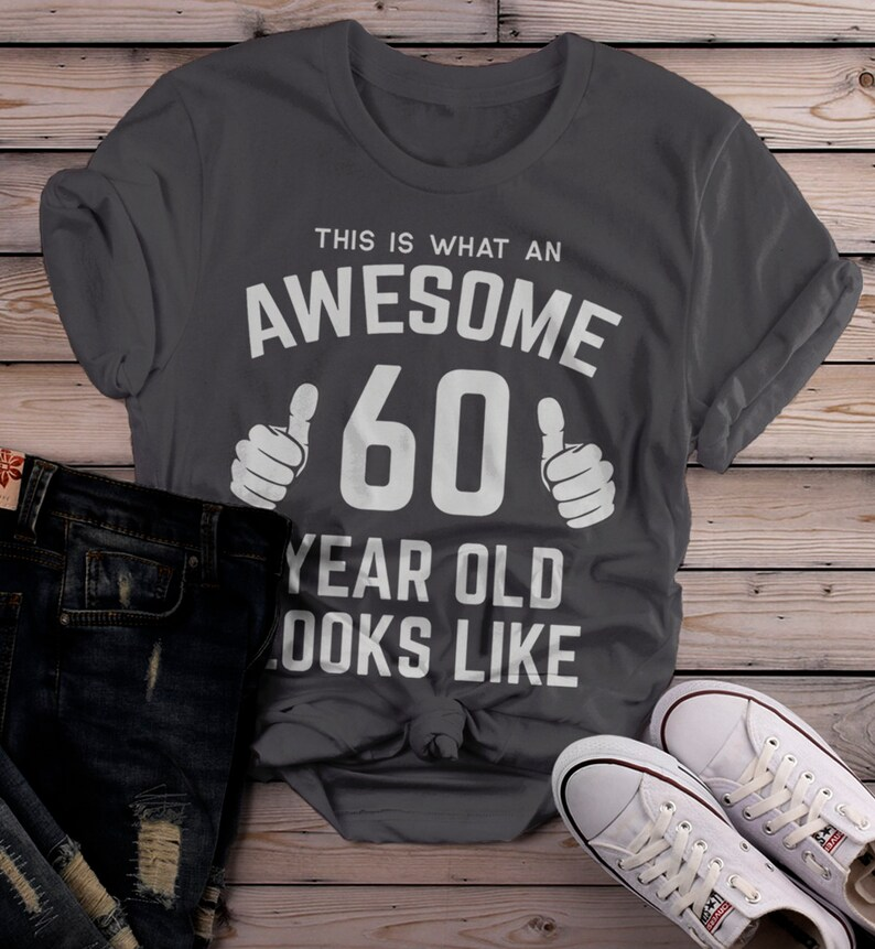 99a07288d Women's Funny 60th Birthday T Shirt This Is What Awesome | Etsy