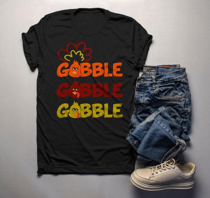 d59ff08cc Men's Funny Thanksgiving T Shirt Gobble Gobble Turkey | Etsy