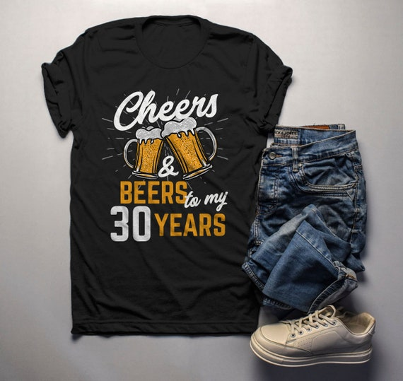 4f60f7a0f Men's Funny 30th Birthday T Shirt Cheers Beers Thirty | Etsy