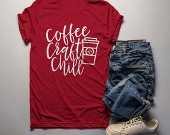 Men's Funny Craft T Shirt Coffee Chill Crafter Crafty Crafting Graphic Tee Gift Idea
