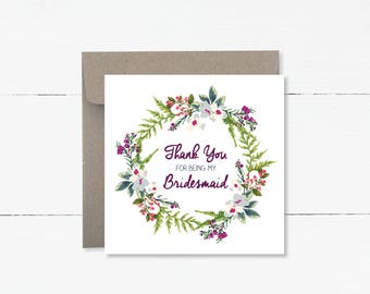 Thank you for being my Bridesmaid, Maid of Honour or Flowergirl Floral Wreath Cards