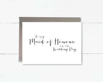 To my Maid of Honour on our Wedding Day card