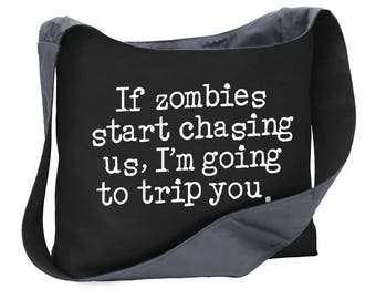If zombies chase us... wide strap shoulder sling bag tote purse computer undead walking