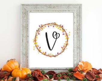 Digital Download - Monogram letter V print - Letter Print - Floral Monogram - Initial Print - Wreath Initial Print - Letter V print - Wreath