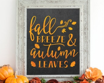 Fall Breeze PRINTABLE - Fall Decor - Fall decorations - Fall Signs - Autumn Decor - Autumn Signs - Fall Printable - Fall Prints - 8x10 Print