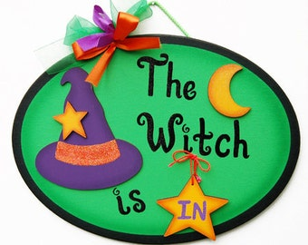 Cute Halloween Decor - The Witch is In sign