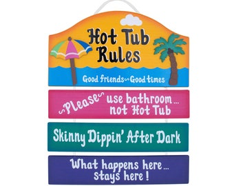 Outdoor Hot Tub Sign - Funny Wooden Sign