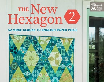 The New Hexagons 2: English Paper Piecing by Katja Marek - B1507T Softcover 96 pages