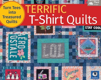 Tee Shirt Quilt Book, Terrific T-Shirt Quilts -  Karen Burns - Softcover # B1337T - 64 pages - DIY Project