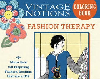 Vintage Notions Coloring Book - Fashion Therapy by Amy Brickman AB 12312 - 108 Pages