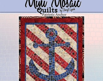 Patriotic Anchor Mosaic - Mini Mosaic Quilts From Oy Vey Quilt Designs By Cheryl Lynch - MM733 - DIY Pattern