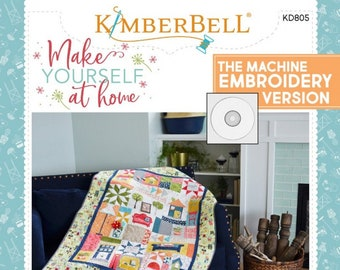 "Make Yourself At Home Quilt Pattern 805 - MACHINE Version -  Kimberbell Designs - DIY Project + Bonus - applique & embroidery - 44""x60"""