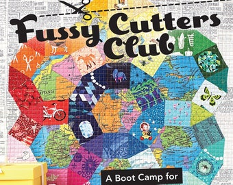 Fabric Fussy Cut, Isolating Fabric Motif, Fussy Cutter Club by Angie Wilson - Softcover # 11210