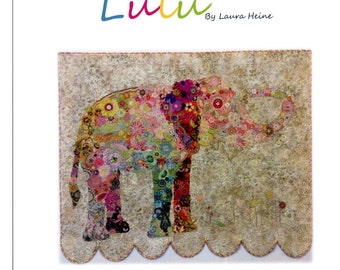 "Elephant Collage - Lulu Elephant Applique - Laura Heine - Elephant Quilt 50""x42"" - DIY Pattern Or Kit Option - full size template pattern"