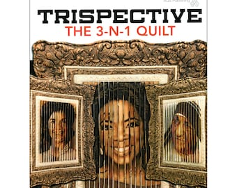3D Triptytch Quilt - Trispective 3-N-1 Quilt Instructions by Flora Joy - American Quilters Society 10281 - Softcover 96 pages