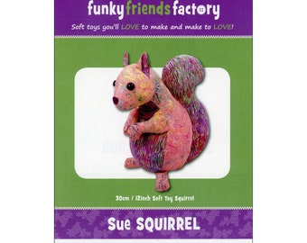 Squirrel - Stuffed Toy Pattern - Funky Friends Factory designed by Pauline - Sue Squirrel 4781 - DIY Pattern