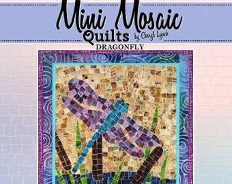 Dragonfly Mosaic - Mini Mosaic Quilts From Oy Vey Quilt Designs By Cheryl Lynch - MM417 - DIY Pattern