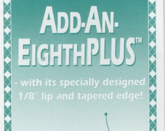 Add an Eighth Plus Ruler, Foundation Piecing, Quilting Ruler, Template Edge Ruler - CM Designs, Carolyn McCormick -  6-Inch