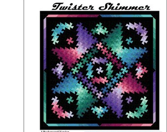 Twister Shimmer, Quilt Pattern, Pinwheel Quilt - Marilyn Foreman - Pattern Only, DIY Project - Wall Hanging up to Queen/King
