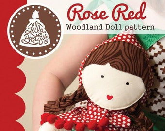 Rose Red - Doll Pattern - Lella Boutique - #127 - Finishes about 11-inches - DIY Pattern