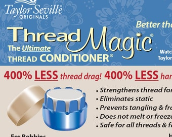Thread Magic, Thread Conditioner and holder, English paper Piecing - Taylor Seville