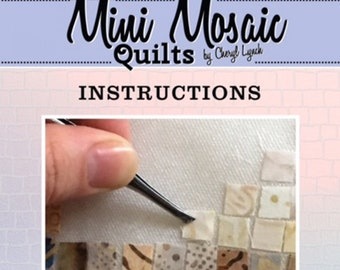Mini Mosaic Quilts Cutting Guide, Instructions, Heart pattern included - From Oy Vey Quilt Designs By Cheryl Lynch - MM382