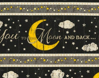 Moon Fabric, Crescent Moon - Love you to the Moon and Back - Timeless Treasures C5531 Noir - Border Stripe Remnant plus bonus