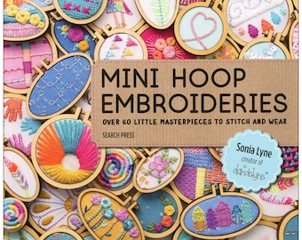 Mini Hoop Embroidery Bundle - Includes Mini Hoop Embroideries and 9 mini hoops (tall, wide, and teeny tiny)