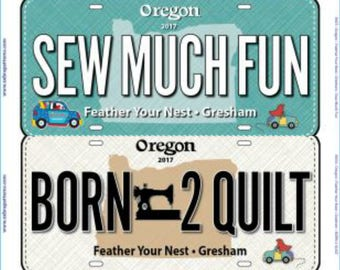 Row by Row Fabric License Plate  - Gresham Oregon Plate - Feather Your Nest - choose from Three designs
