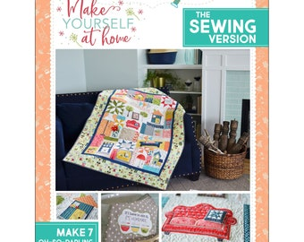 "Make Yourself At Home Quilt Pattern 721 - SEWING Version -  Kimberbell Designs - DIY Project + Bonus - applique & embroidery - 44""x60"""