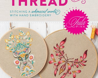Tula Pink Coloring with Thread, Embroidery Patterns - Softcover R5336 and pattern CD