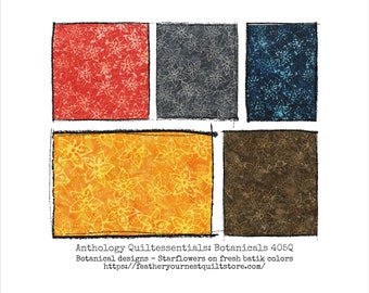 Batik Fabric - Quiltessentials: Botanicals 405Q - Starflower Design - Choose color -  Priced by the 1/2 yard