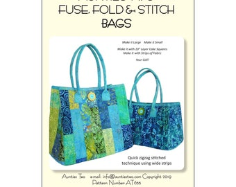 Fuse Fold and Stitch Bag Aunties Two - AT635 -  Single Sided Fusible Project - DIY Pattern - Two Bag Sizes
