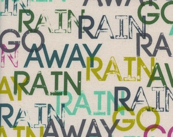 Cotton and Steel - Word fabric - Raindrop Rain Go Away by Cotton and Steel  - 1938 1 Unbleached (Non-White) - priced by the 1/2 yard