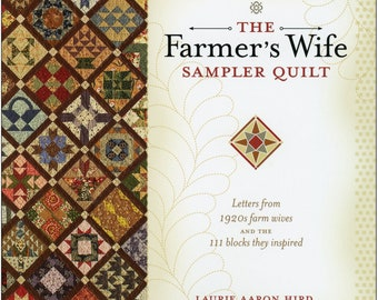 The Farmer's Wife Sampler Quilt - 1920's Quilt Blocks - Dunbarton Press, By Laurie Arron Hird - DIY Project Book with Illustrations