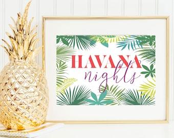 Havana Nights Printable.  Instant Download.
